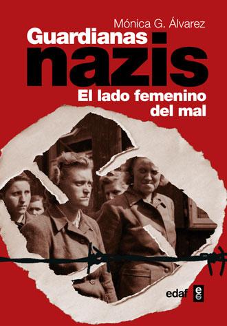 Libro 'Guardianas nazis', de Mónica González Álvarez