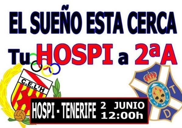 Cartel del encuentro de vuelta entre el Hospitalet y el CD Tenerife.   DA